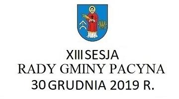 XIII Sesja Rady Gmina Pacyna – transmisja na żywo