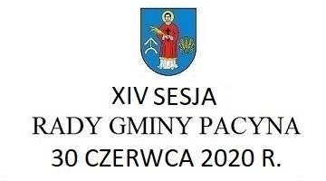 XIV Sesja Rady Gmina Pacyna – transmisja na żywo